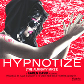 Hypnotize - Almighty Mixes
